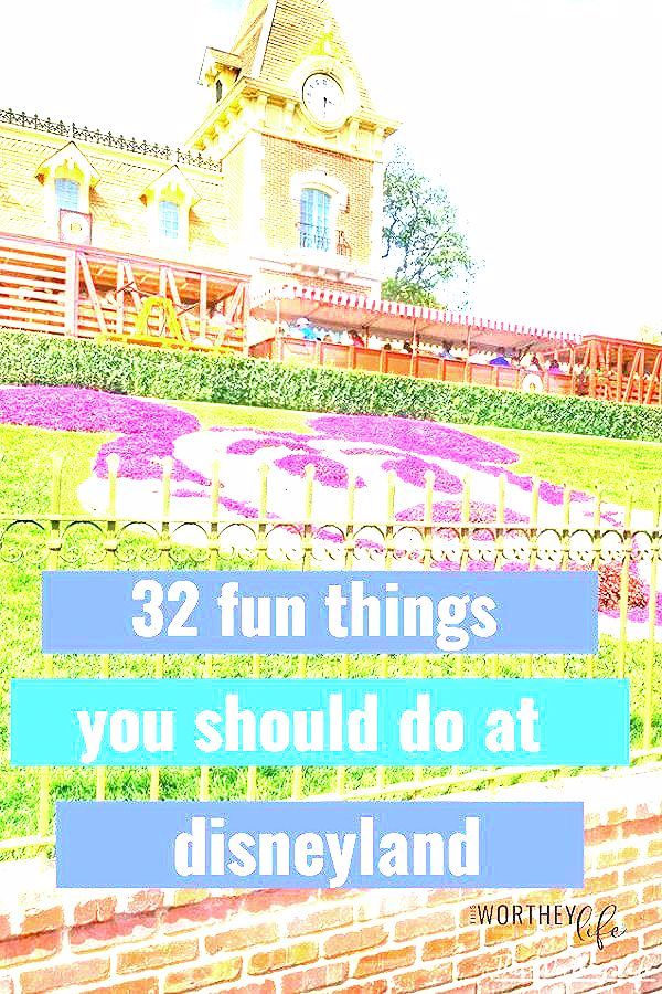 Photo of Disneyland Things to Do and Discover: 32 Fun Ideas