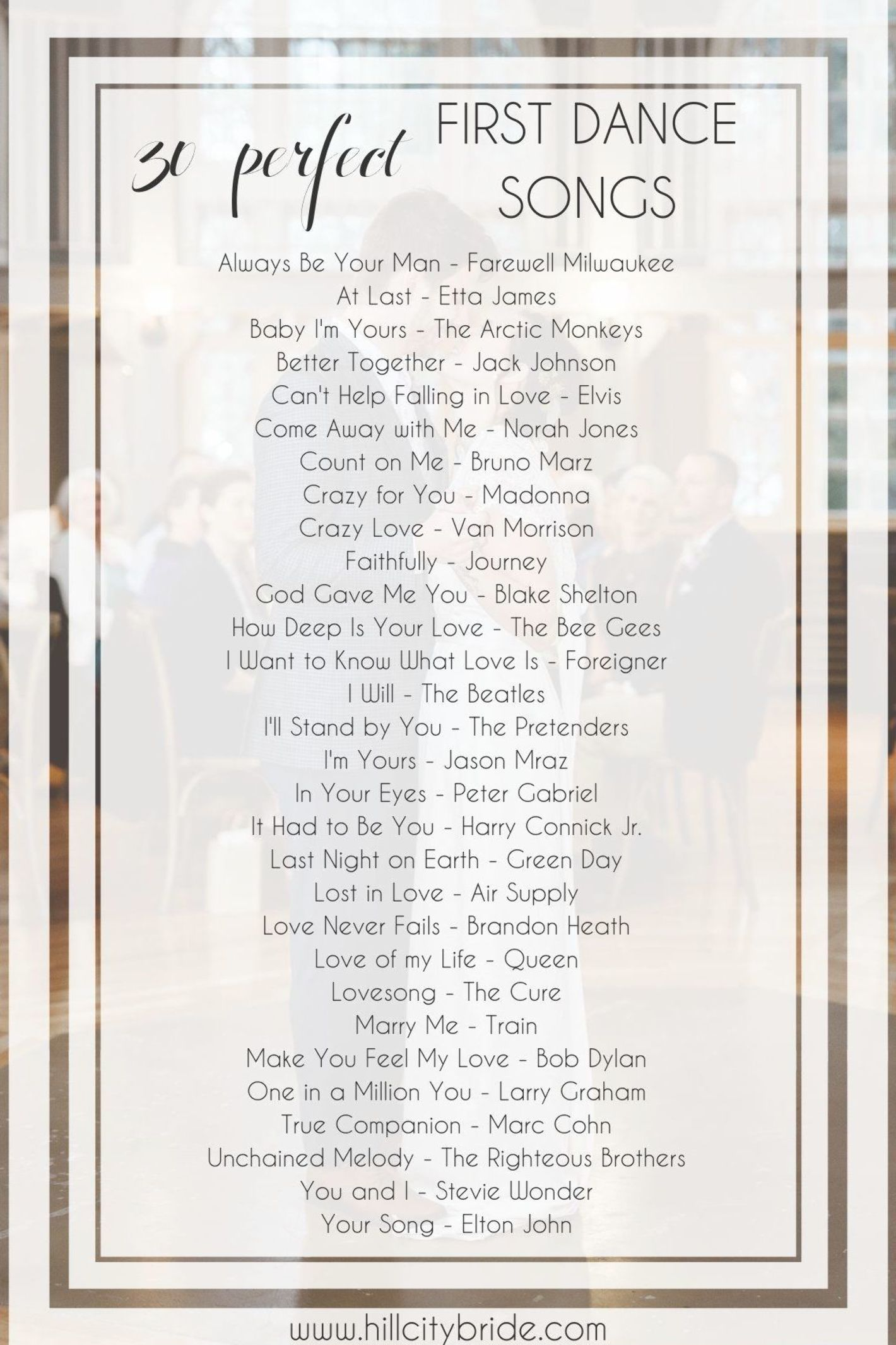 30 First Dance Wedding Songs for a Reception for the Bride