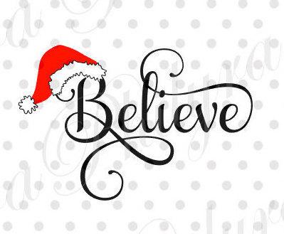 Believe with Santa Hat, Santa Believe, Believe svg ...