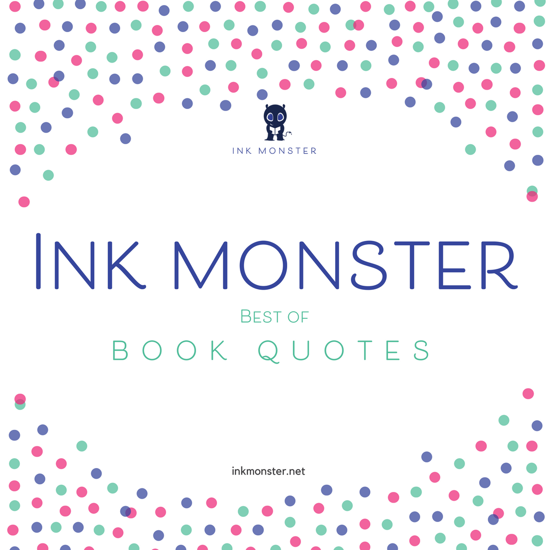 Ink Monster Fiction quotes Aileen Erin