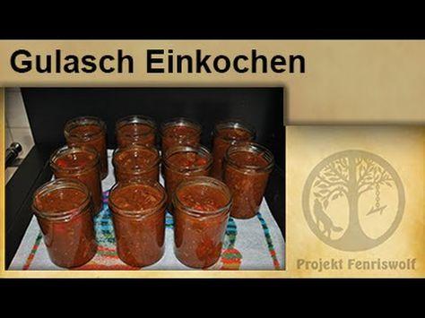 Krisenvorrat Einkochen – Gulasch im Glas – Einwecken – Einmachen