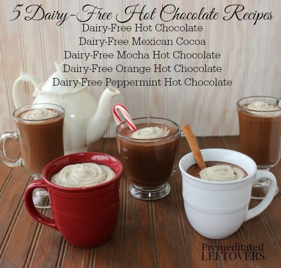 Dairy-Free Hot Chocolate Recipe with 4 Delicious Variations - don't let a dairy intolerance stop you from enjoying hot cocoa! #hotchocolaterecipe