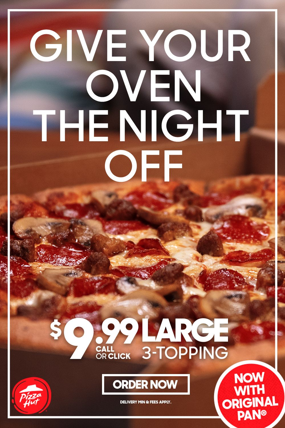 Limited Time Only 9 99 Large 3 Topping Now With Original Pan