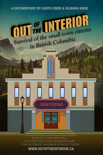 Movie poster for documentary  Out of the Interior: Survival of the Small-Town Cinema in British Columbia
