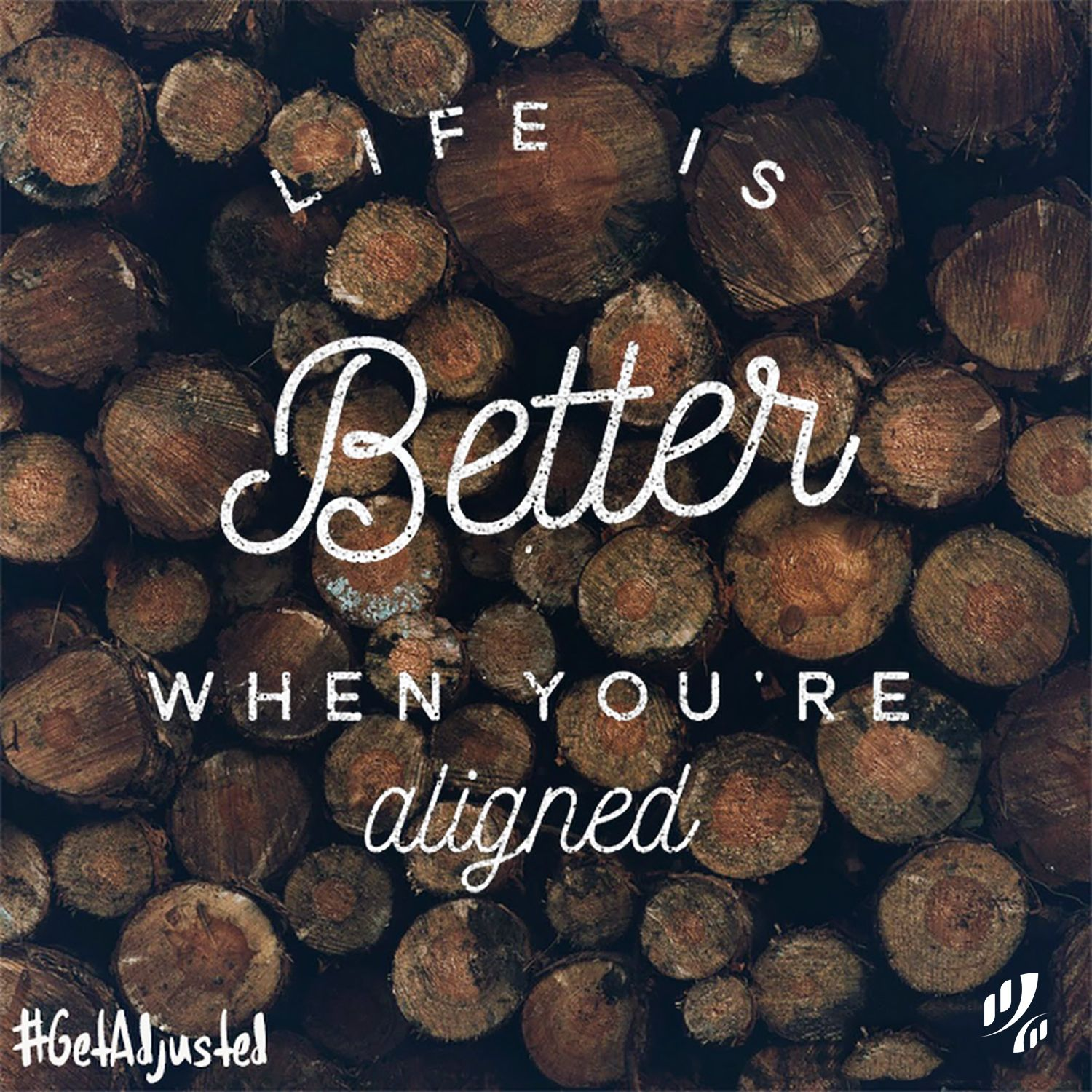 Life is better when youre aligned aligned normal