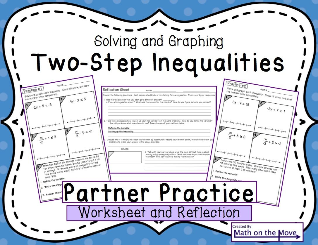 Solving And Graphing Two Step Inequalities Partner Practice Worksheet A Fun Way For Students Teaching Fun Inequality Word Problems Common Core Math Standards