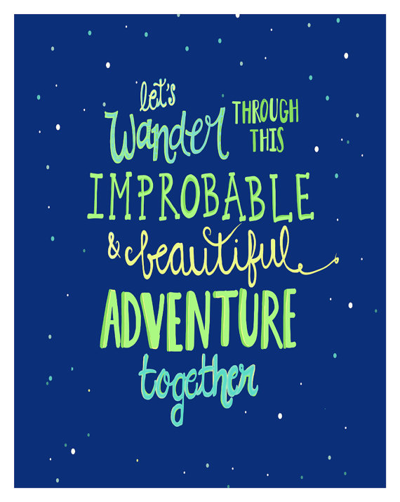 Wander Quote Print Quotes About Life Love Anniversary Gift Newly Engaged 11x1