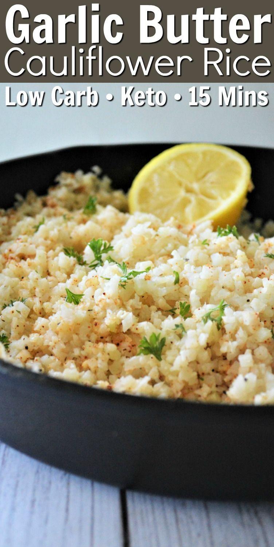 Photo of Garlic Butter Cauliflower Rice