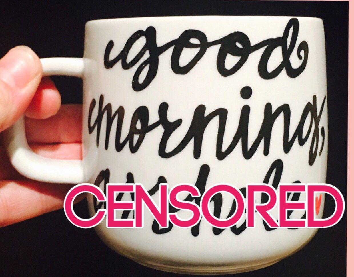 A personal favorite from my Etsy shop https://www.etsy.com/listing/271613161/mature-good-morning-ahole-mug-office-mug
