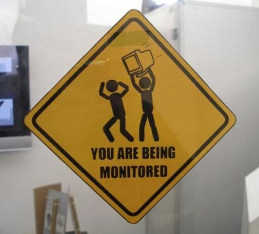 Office humor, you're being monitored!