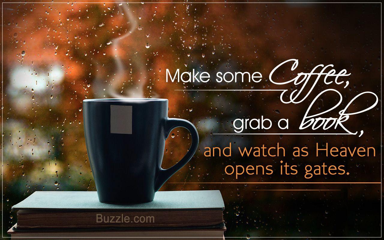 Image Result For Coffee Books And Rain Rainy Day Quotes Good Morning Rain Coffee Books Rain