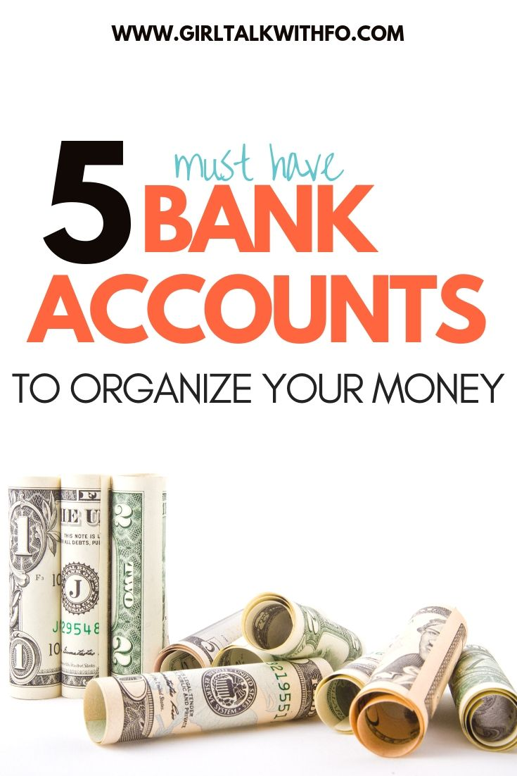 Learn how to organize your finances   5 bank accounts that you need to organize your money   Must have bank accounts to organize your money. Where to put your money   How to organize your finances   Personal finance tips how to organize   How many bank accounts should you have?