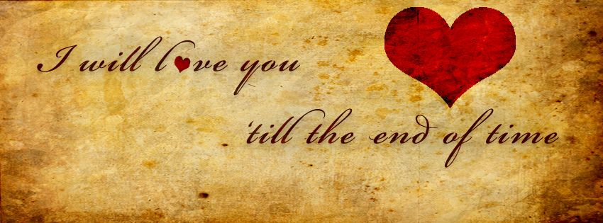 love cover Love 'till the end… Facebook cover photos love