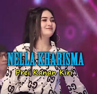 Download Lagu Nella Kharisma Prei Kanan Kiri Mp3 5 44mb Lagu