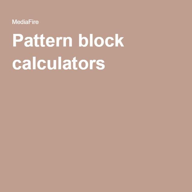 Pattern block calculators