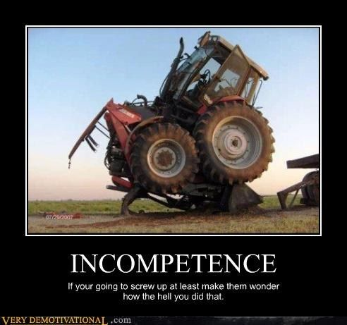 Now That's Incompetence | LOL | Funny, Funny pictures ...