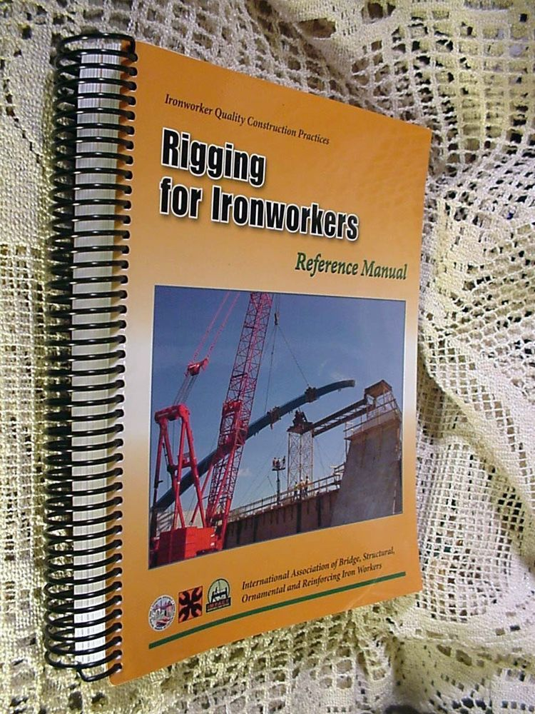 book rigging for ironworkers reference manual quality construction rh pinterest com