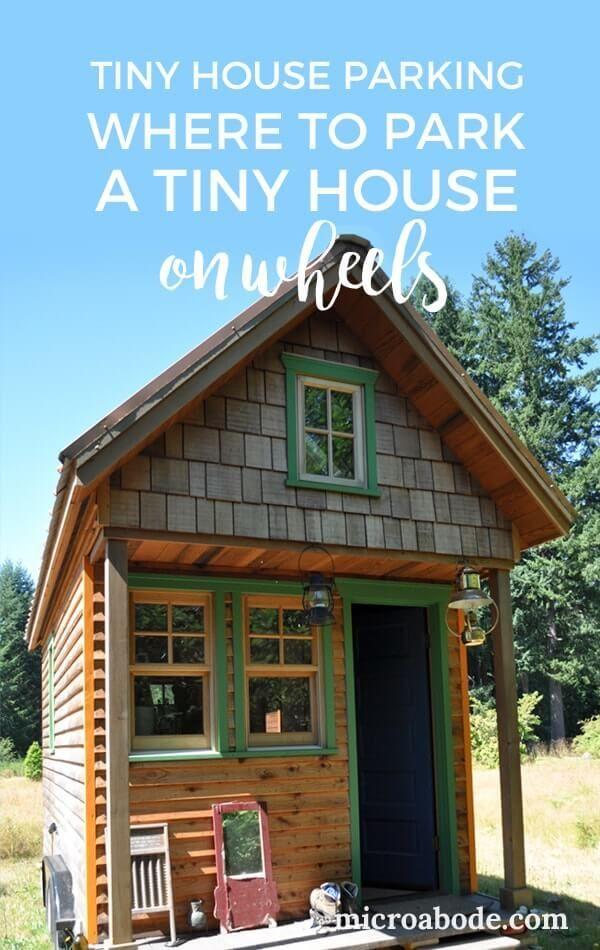 Tiny House Parking: Where To Park A Tiny House On Wheels