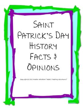 learn the history of Saint Patrick while practicing facts & opinions - $1.00