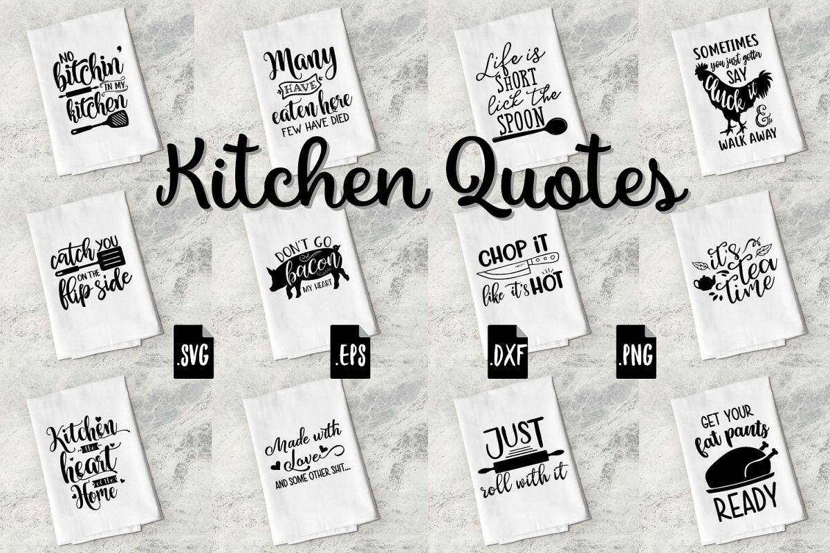funny kitchen quotes bundle svg eps dxf png kitchen quotes kitchen humor go for it quotes on kitchen quotes funny id=77701