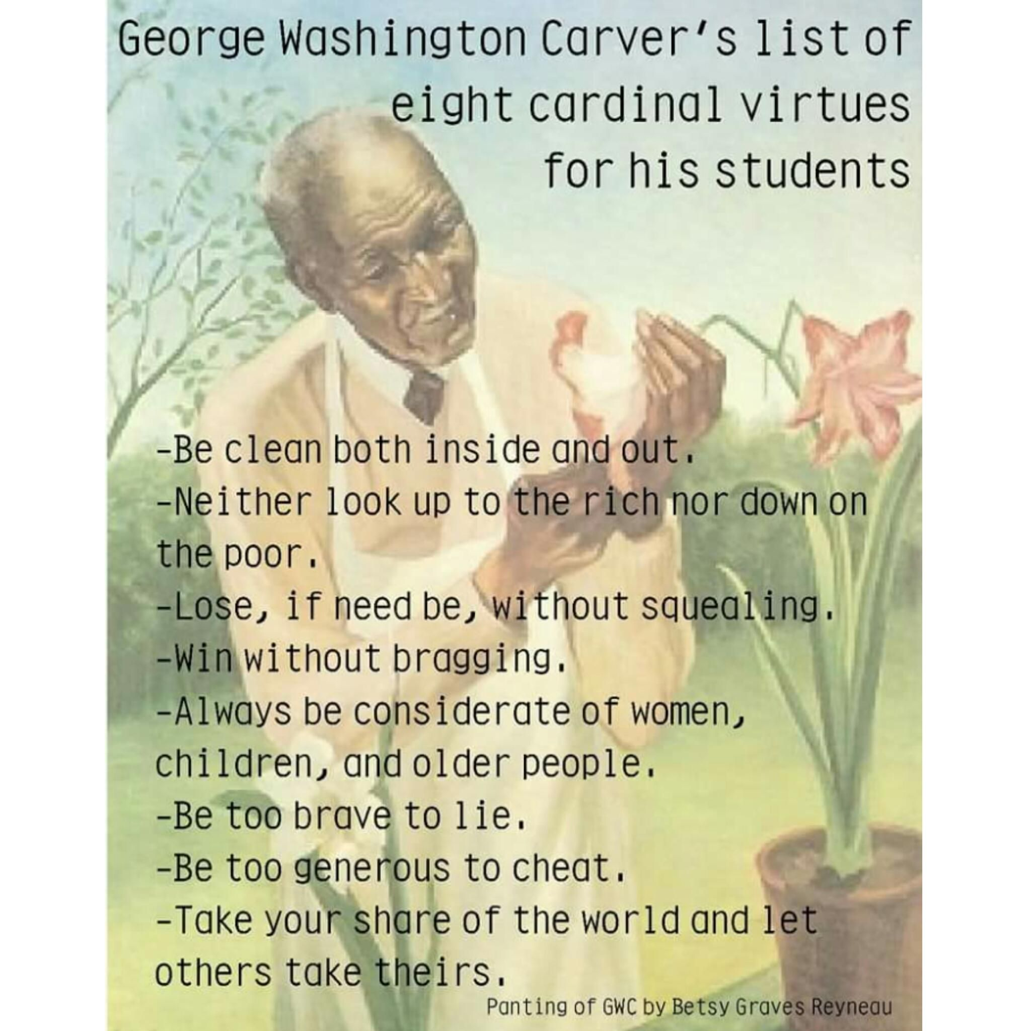 George Washington Carver S 8 Cardinal Virtues