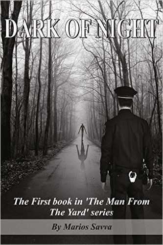 Dark of Night (The Man From the Yard Book 1) - Kindle edition by Marios Savva. Mystery, Thriller & Suspense Kindle eBooks @ Amazon.com.