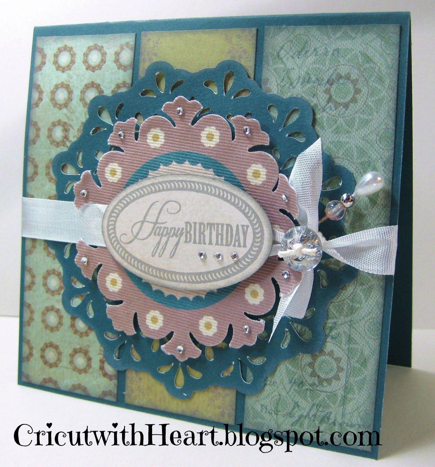 Cricut with Heart: Avonlea Birthday Card