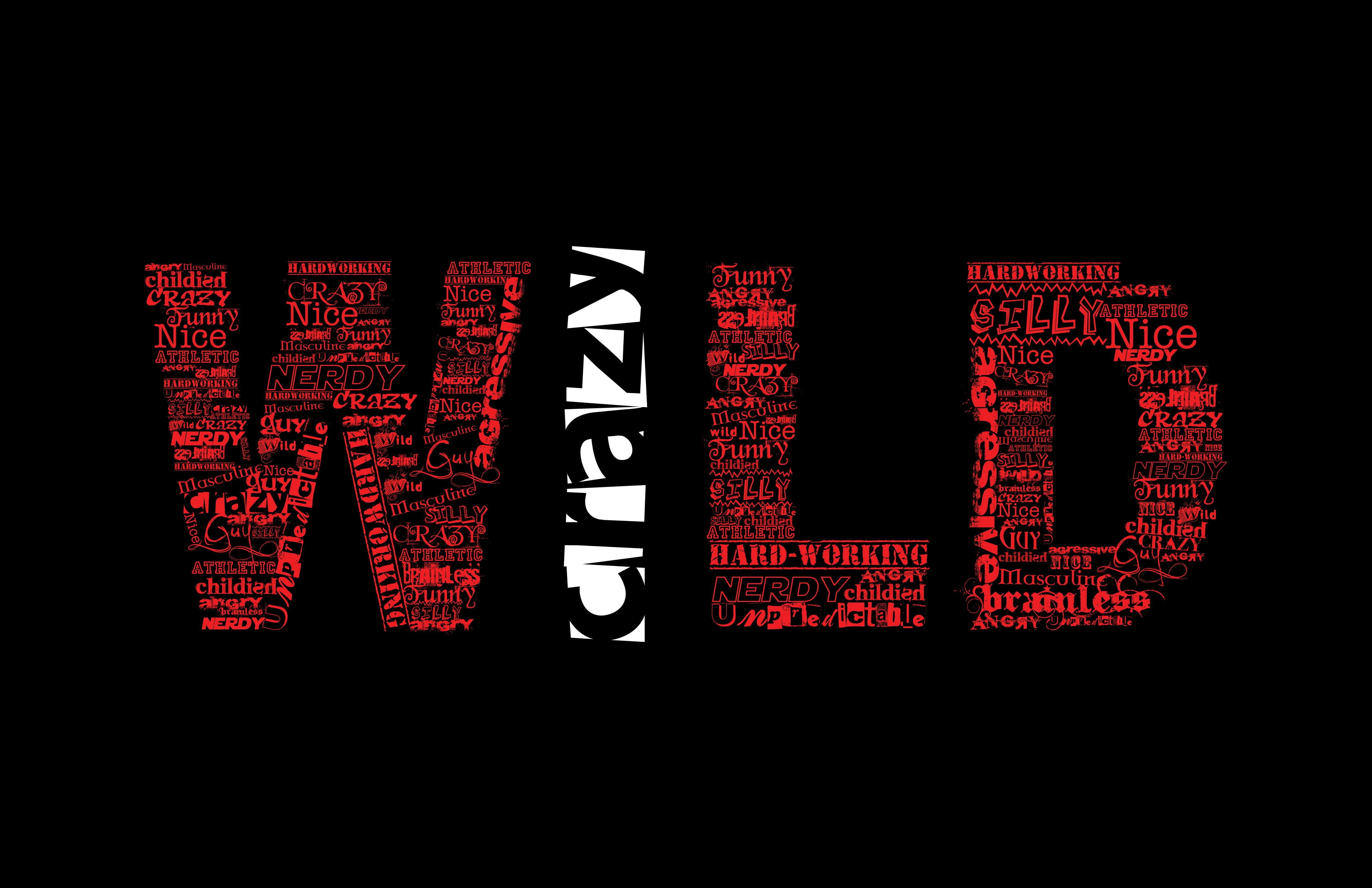 Red And White Wild Text Humor Quote Simple Background Black Typography Minimalism 4k Wallpap In 2020 Words Wallpaper Black Hd Wallpaper Iphone Quote Backgrounds