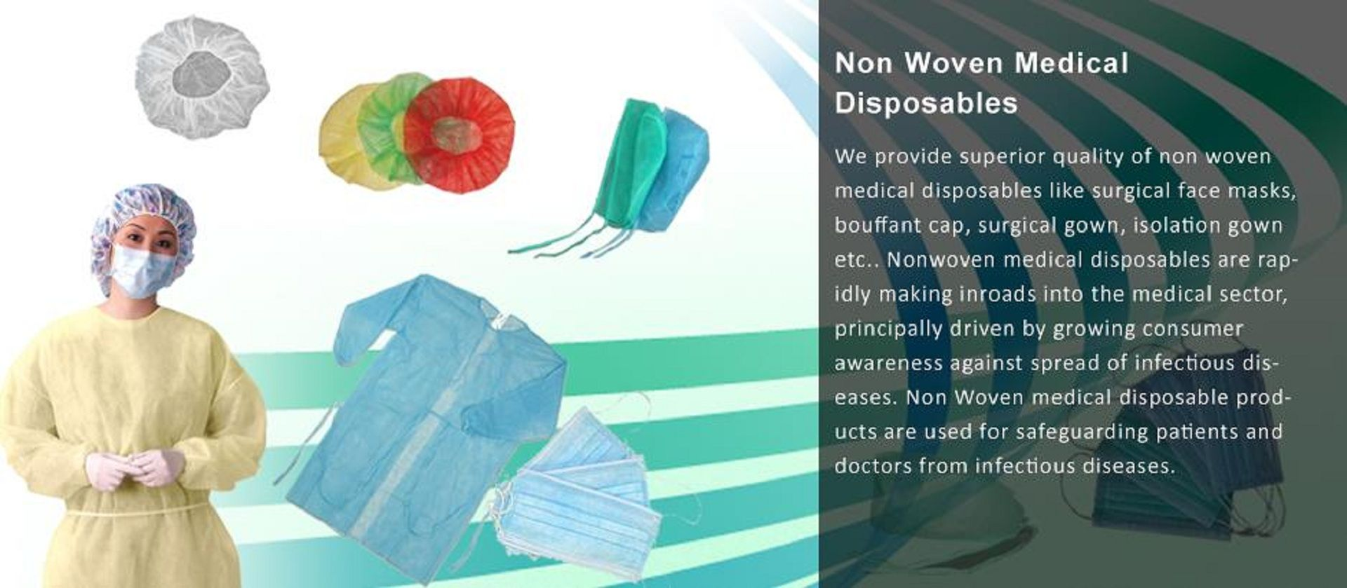 We provide superior quality of Nonwoven medical disposable