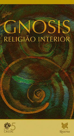 Gnosis Religiao Interior Livros De Filosofia Religiao Leitura