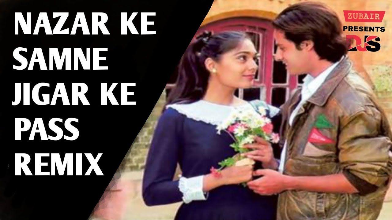 Nazar Ke Samne Jigar Ke Paas Remix Kumar Sanu Aashiqui 90s Hindi O Remix Kumar Sanu Old Love
