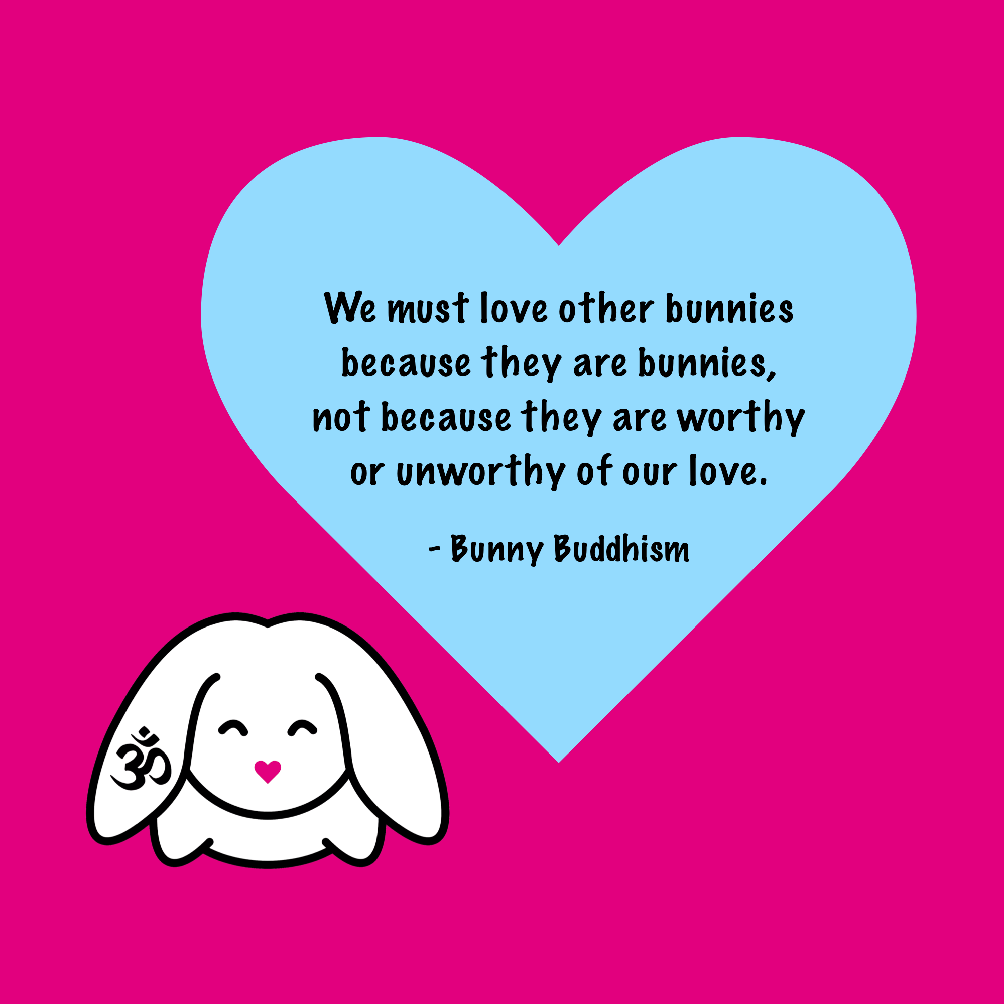 Love Obsession Quotes Love All Bunnies  Bunny Wisdom  Pinterest  Bunny Rabbit And