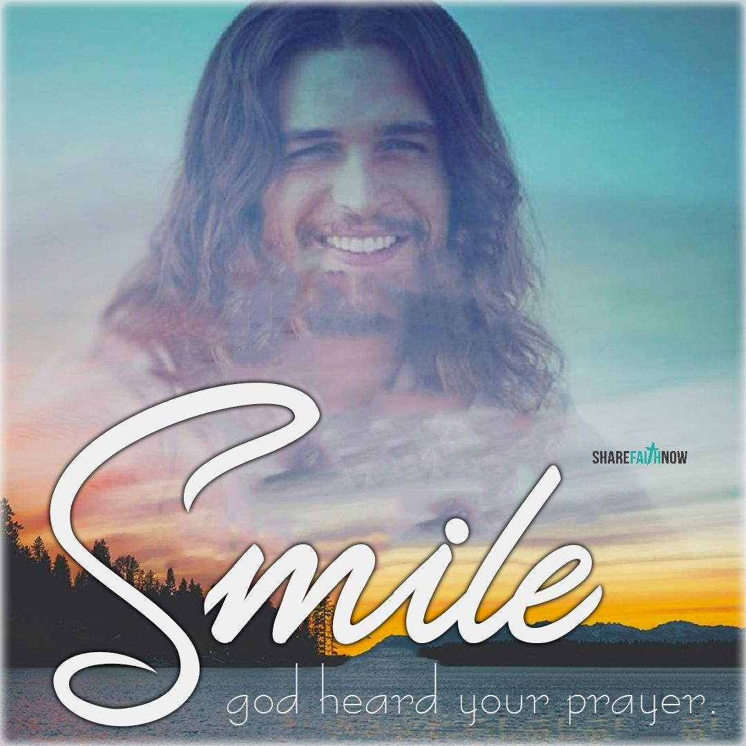 Christian Quotessmile God Heard Your Prayer Christian Quotes