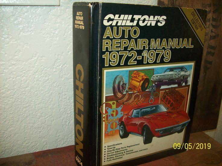 Chiltons Autoreparaturhandbuch 1972-1979 Collector's Edition Abbildungen zur Autoreparatu... Chiltons Autoreparaturhandbuch 1972-1979 Collector's Edition Abbildungen zur Autoreparatur American Motors Chrysler Ford und GM,