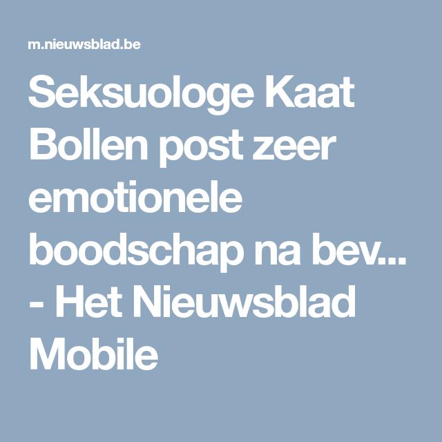 Seksuologe Kaat Bollen Post Zeer Emotionele Boodschap Na Bev Het Nieuwsblad Mobile Katten Bollen Post