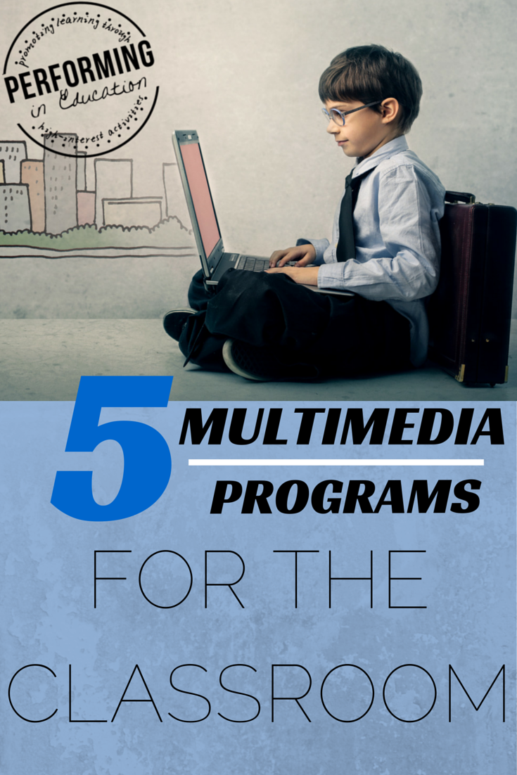 Multimedia programs for computers that your students will