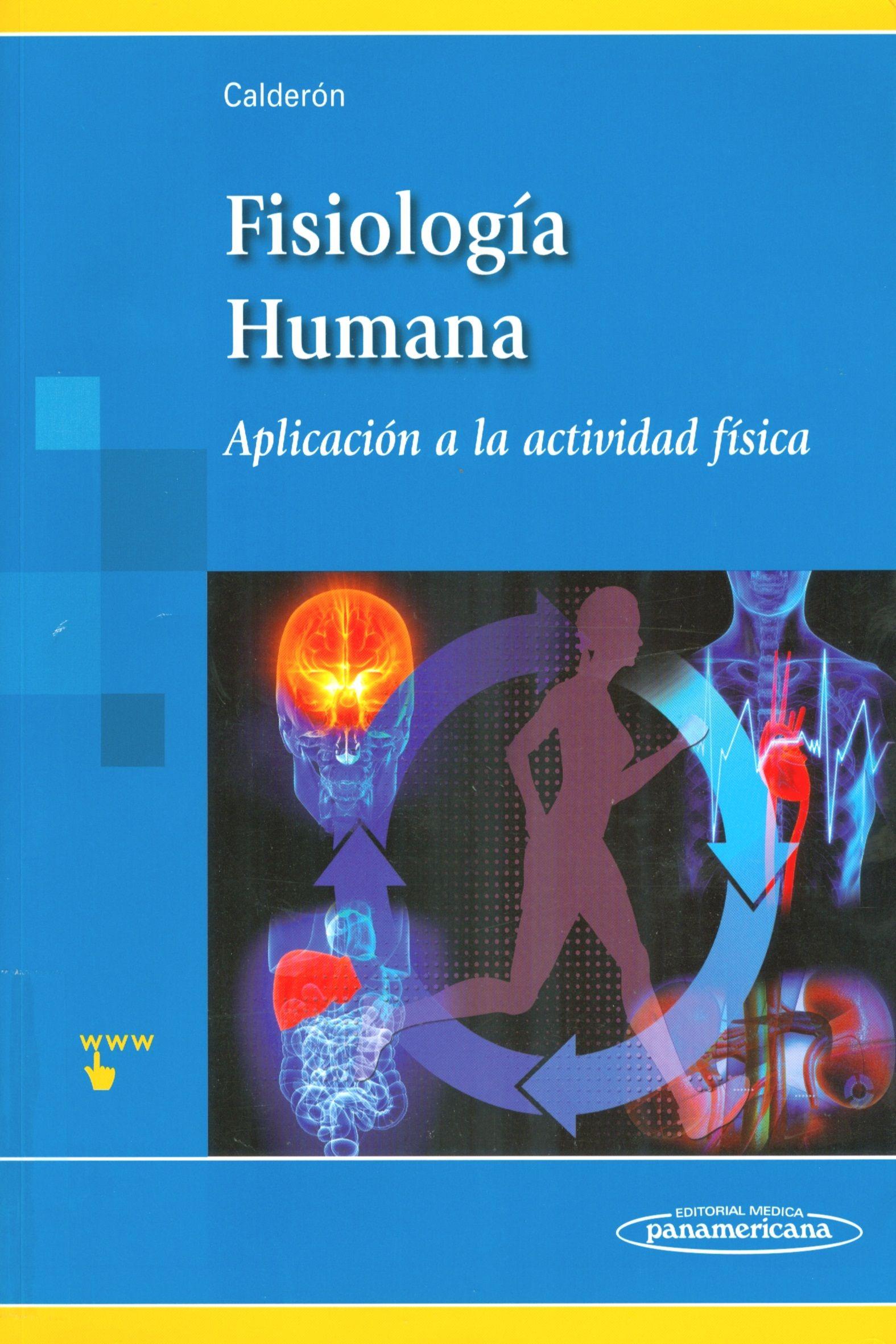 Fisiología humana: aplicación a la actividad física. 2012. http://www.medicapanamericana.com/materialesComplementarios/CalderonEst/calderon.aspx http://kmelot.biblioteca.udc.es/record=b1487786~S1*gag