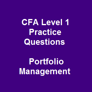 36 CFA Level 1 Practice Questions and Answers on Portfolio ...