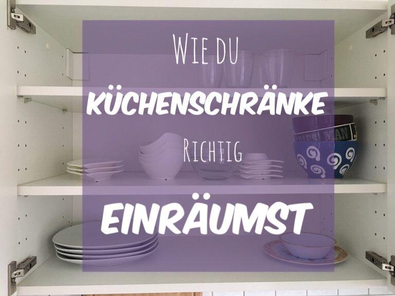 Wie du Küchenschränke richtig einräumst und organisierst