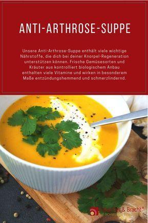 Unsere Anti-Arthrose-Suppe enthält viele wichtige Nährstoffe, die dich bei deiner Knorpel-Regeneration unterstützen können. Hier findest du das Rezept zum Nachkochen. #Arthrose