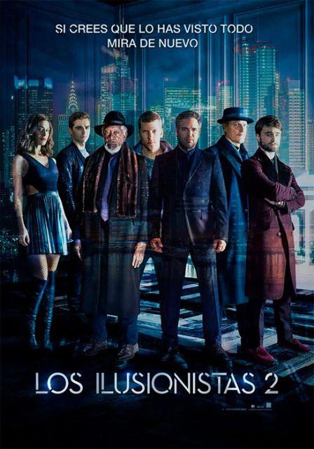 Los Ilusionistas 2 Now You See Me The Second Act Peliculas Cine Peliculas Recomendadas Buenas Peliculas