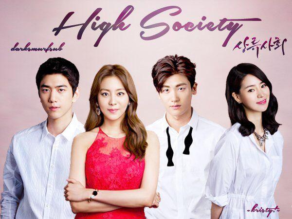 High Society High Society High Society Kdrama Korean Drama High Society