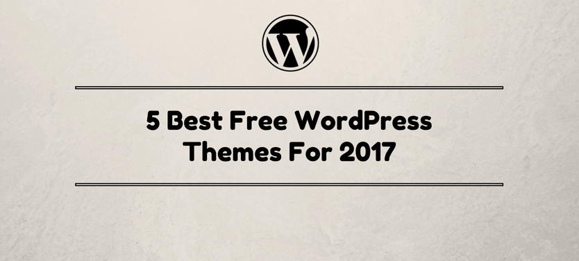This Article Will Shows 5 Best Free Wordpress Themes For Blogging