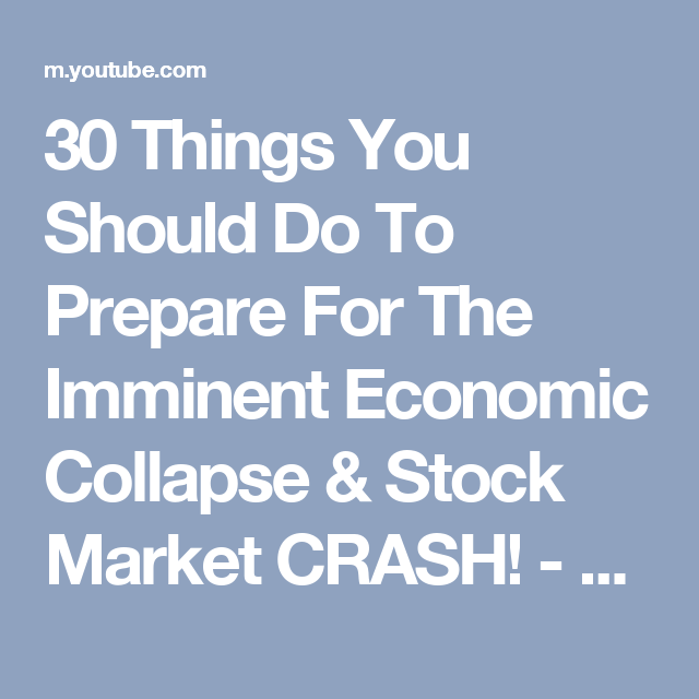 30 Things You Should Do To Prepare For The Imminent Economic