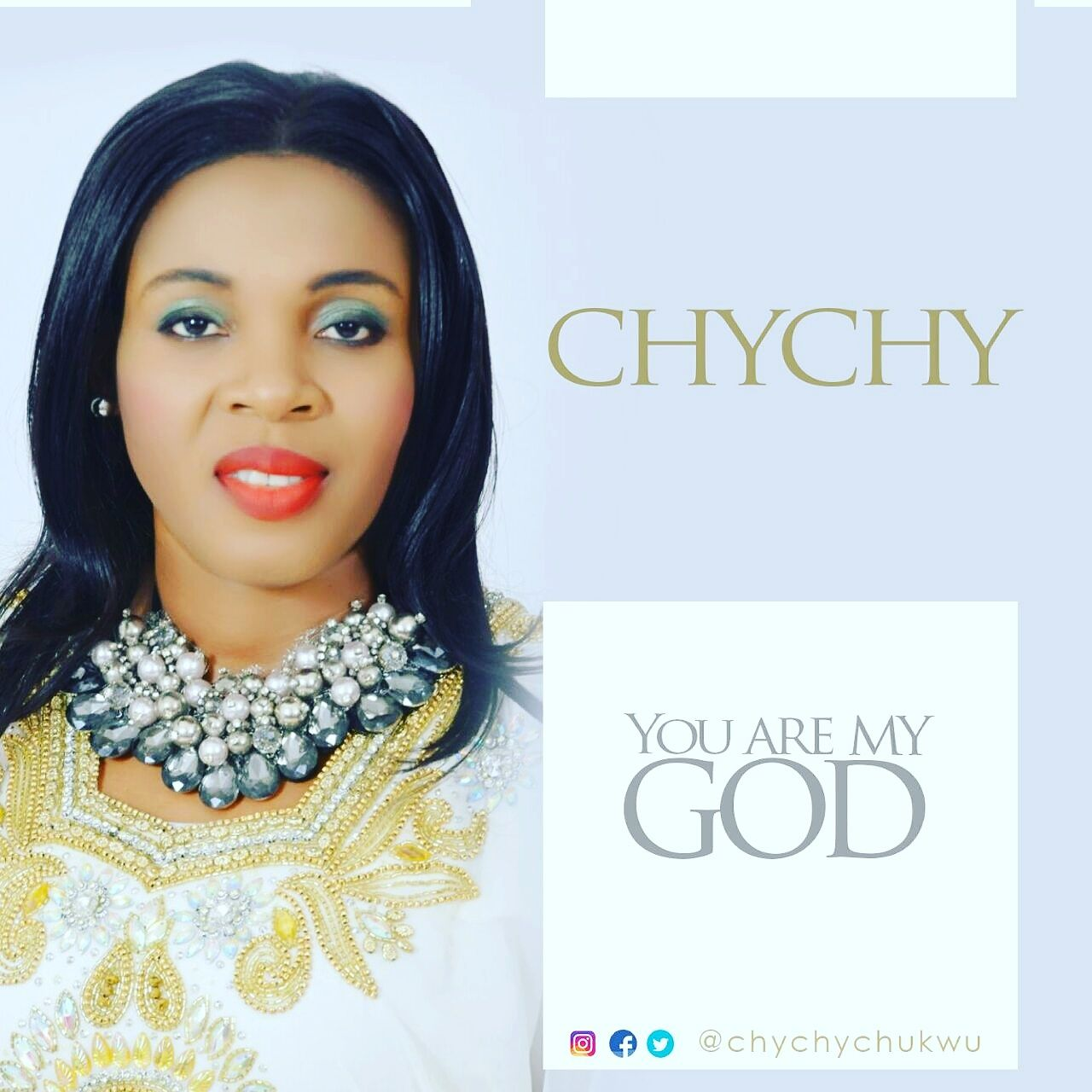 YOU ARE MY GOD - Chychy [@chychychukwu]
