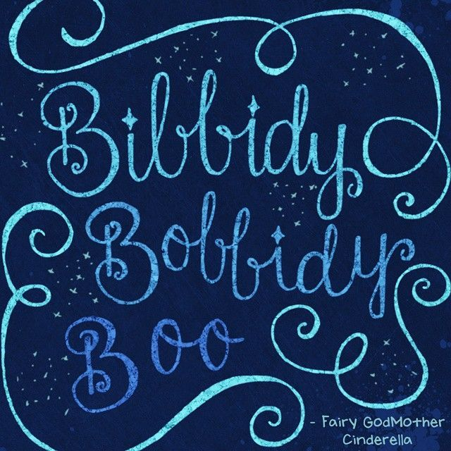 Bibbidy Bobbidy Boo Fairy Godmother Cinderella Disney