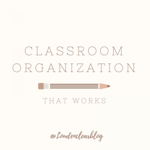Classroom Organization that Worked in my High School English Classroom this Year - Louden Clear in Education