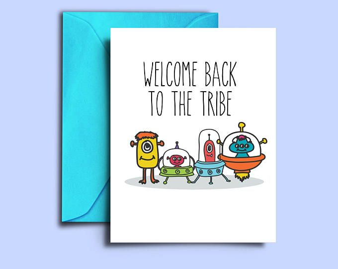 printable alien welcome home cards  welcome back dad