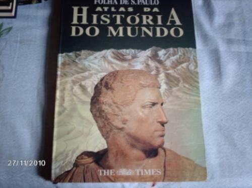 Livro Atlas Geográfico Mundial-história Do Mundo-de Ciência - R ...