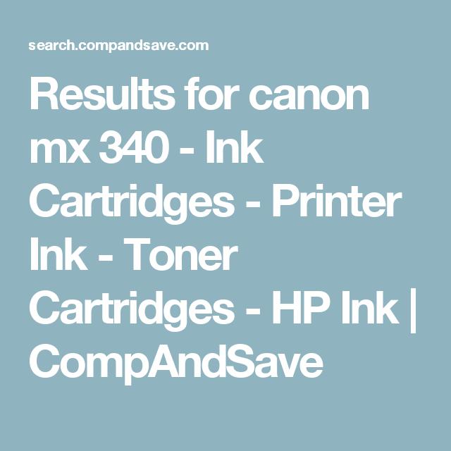Results for canon mx 340 - Ink Cartridges - Printer Ink - Toner Cartridges - HP Ink | CompAndSave